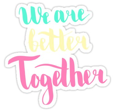 We are better together. Colorful text on dark background. by kakapostudio