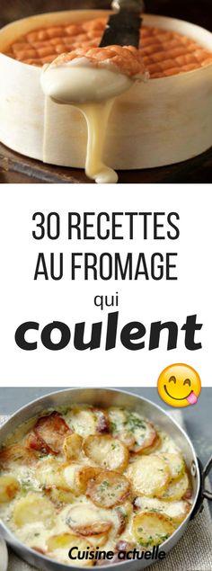30 recettes au fromage qui coulent - fondue - raclette - aligot -