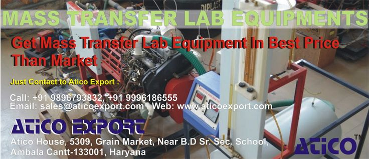 Get Mass Transfer Lab Equipment, just contact to Atico export. Company Name; Atico Export Phone: +919896793832, +919996186555  Email Id: sales@aticoexport.com, chopra@aticoexport.com  Website: https://www.aticoexport.com/product_category/mass-transfer-lab     Address: Atico House, 5309, Grain Market, Ambala Cantt, Haryana Facebook page: https://www.facebook.com/AticoExport Twitter page: https://twitter.com/AticoExport