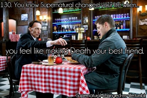 Supernatural! Death's a pretty good guy to have on your side
