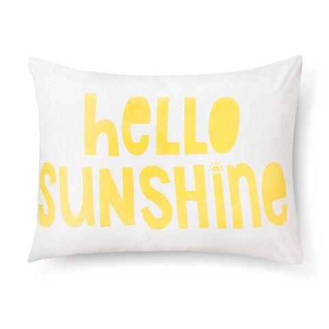 Hello Sunshine Pillowcase - Standard - White - Pillowfort™