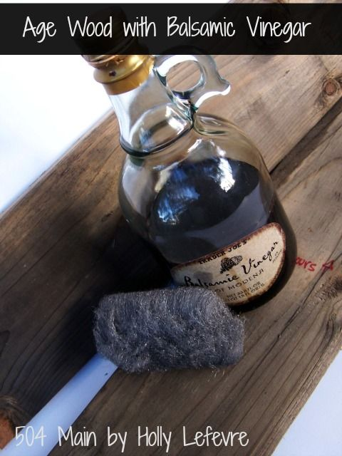 Here's a new method of aging wood, with balsamic vinegar & steel wool.