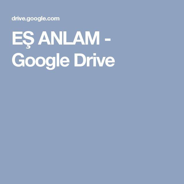 EŞ ANLAM - Google Drive