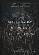 Late neoliberalism and its discontents in the economic crisis : comparing social movements in the European periphery / Donatella della Porta ... [et al.]. Palgrave Macmillan, 2017
