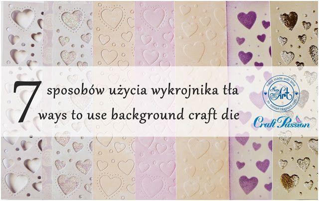 Blog Craft Passion: Wykrojnik tło na 7 sposobów / Background die on 7 ways