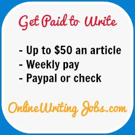 Review of onlinewritingjobs.com. You can get paid weekly to write for this site and there is potential for up to $50 an article.
