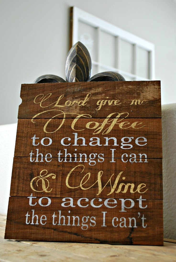 """Reclaimed Rustic Wood Sign: Lord Give Me Coffee to Change the Things I can, and Wine to Accept the Things I Can't 10""""x12"""". This handmade wood sign is created out of 10""""x12"""" reclaimed wine stained oak slats. The phrase """"Lord give me coffee to change the things I can, and wine to accept the things I cannot"""" is painted in silver and gold. Sign comes ready to hang with sisal rope on the back. Each sign is made to order so every handmade piece will be unique and one of a kind. Each slat will…"""