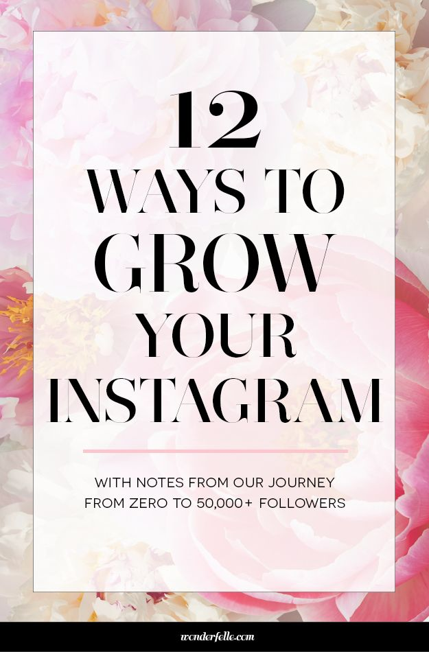 12 ways to grow your instagram following - We've grown to over 50,000 engaged Instagram followers in less than 2 years and are sharing some of our best tips in this guide. Includes actionable ideas and strategies to help you grow your Instagram following whether you're a blogger, small business owner, or creative entrepreneur. Click through for the free guide!