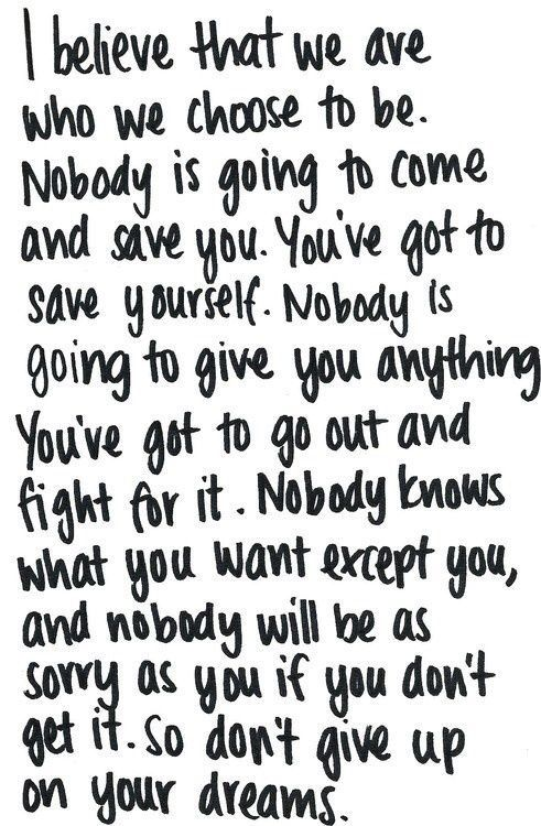 """""""Nobody is going to give you anything. You've got to go out and fight for it ... Don't give up on your dreams."""" #motivation"""
