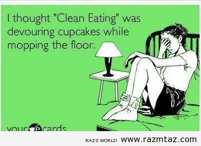 """I THOUGHT  """"CLEAN EATING""""  WAS ... - http://www.razmtaz.com/i-thought-clean-eating-was/"""