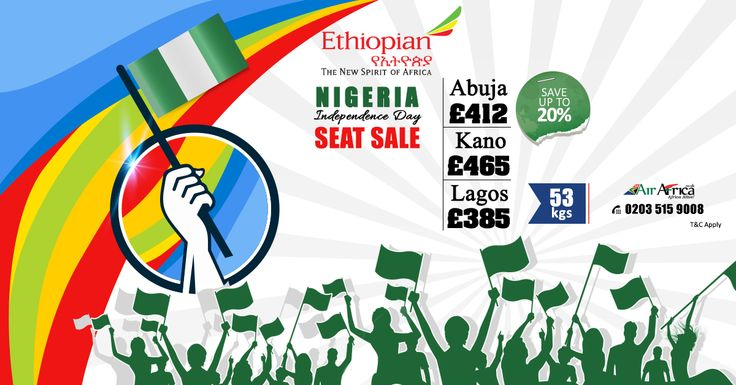 Nigeria Independence Day Seat Sale  |   Save up to 20%  |    Ethiopian ✈  |    #Abuja £412 | #Kano £465 | #Lagos £385  |    Special Baggage Allowance 53kgs   |    ☎ Call us now: 0203 515 9008  |   💻 Visit: http://www.airafrica.co.uk/  |    #airafrica #africantravel #travel #flights #ethiopian #flightoffers