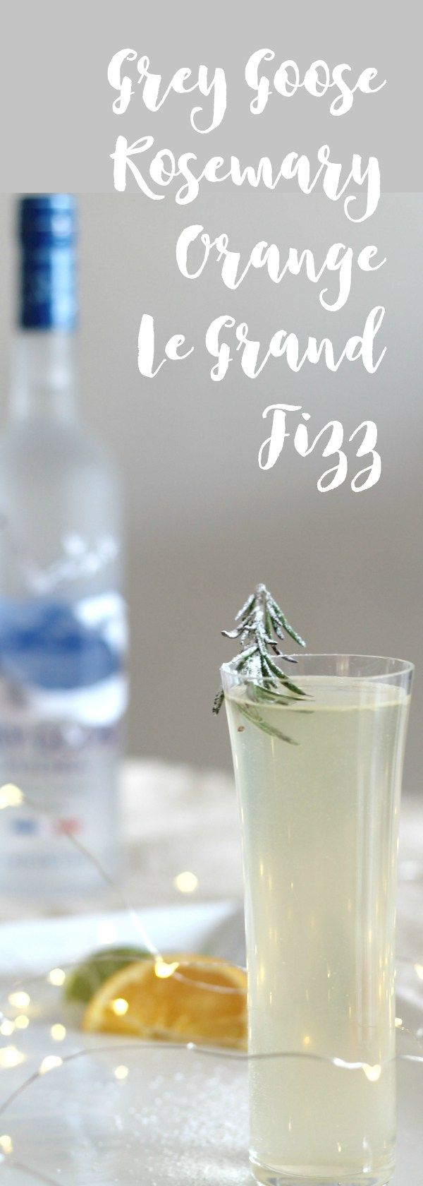 Msg 4 21 + Grey Goose Rosemary and Orange Le Grand Fizz Cocktail #GiftAndShare #cbias #ad