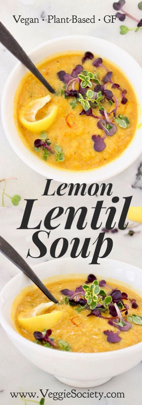 Lemon Lentil Soup Recipe with fresh thyme, cumin and a touch of saffron. Vegan • Plant-Based • Healthy • Gluten-Free | VeggieSociety.com @VeggieSociety #lentilsoup #vegan #plantbased #healthy