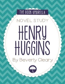 Henry Huggins by Beverly Cleary Novel Study $