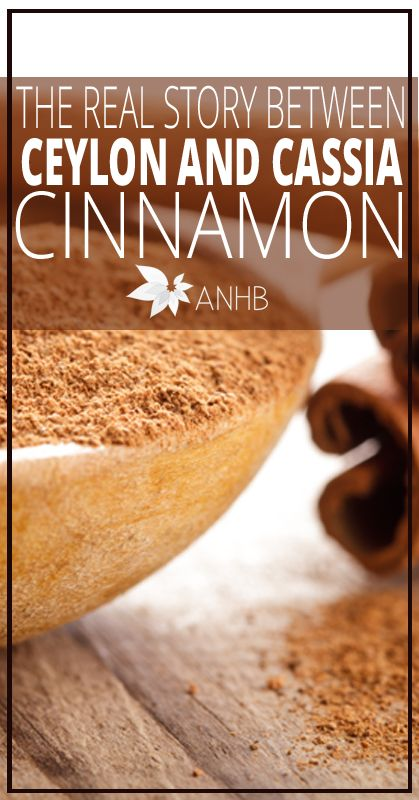 The Real Story Between Ceylon and Cassia Cinnamon - All Natural Home and Beauty