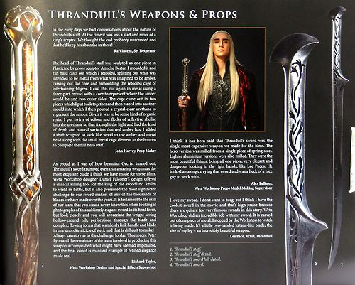 """I think it has been said that Thranduil's sword was the single most expensive weapon we made for the films. The hero version wa"