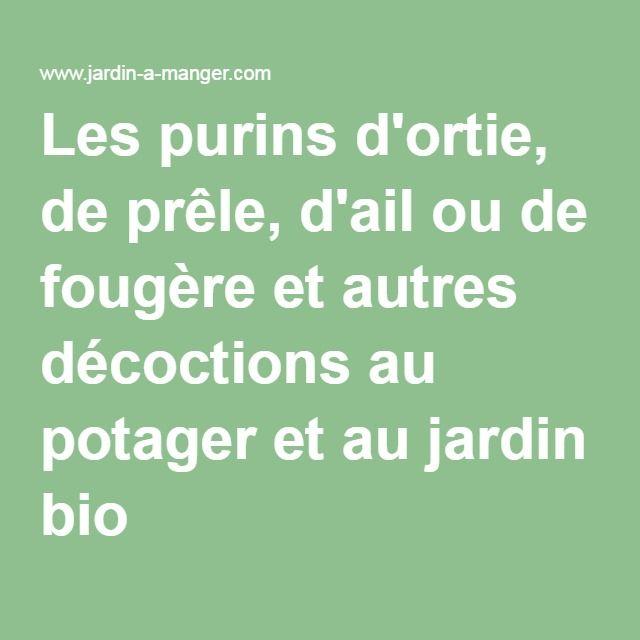 Les 25 meilleures id es de la cat gorie purin ortie sur pinterest engrais bio composteur - Purin d ortie utilisation ...