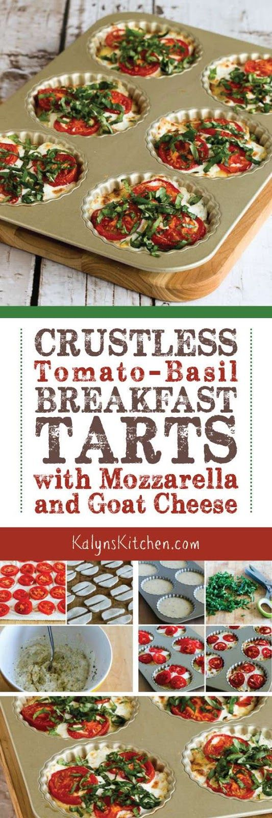 Crustless Tomato-Basil Breakfast Tart with Mozzarella and Goat Cheese are a delicious way to use fresh tomatoes and basil, and these tasty breakfast tarts are meatless, low-carb, gluten-free, and South Beach Diet friendly! [found on KalynsKitchen.com]