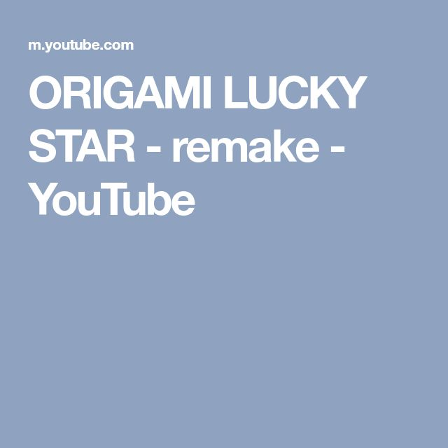 ORIGAMI LUCKY STAR - remake - YouTube