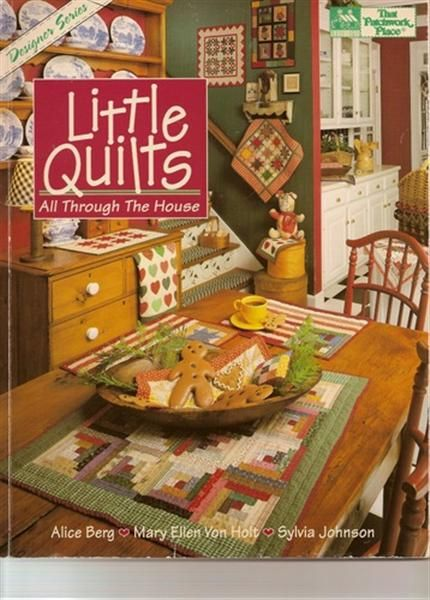 LITTLE QUILTS ALL THROUGH THE HOUSE - Carmem roberge - Picasa Albums Web