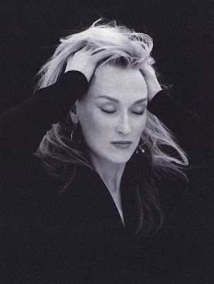 Meryl Streep - the way she plays her desperate roles makes me want to do the same thing with fashion, which yields the same result: an ability to slip in and out of identities. I am kind of obsessed with Her