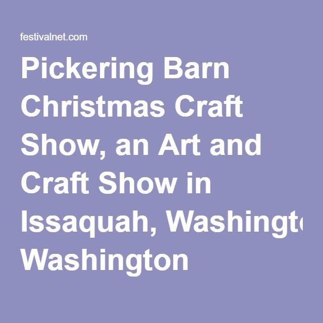 Issaquah Pickering Barn Christmas Craft Show