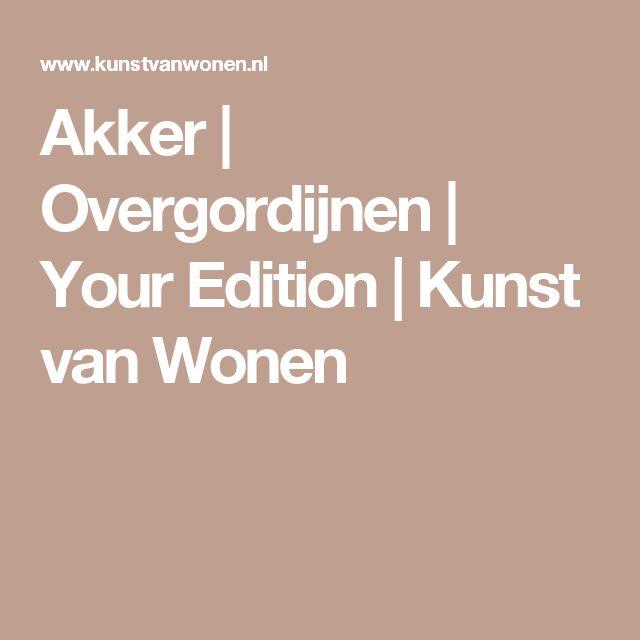 Akker | Overgordijnen | Your Edition | Kunst van Wonen
