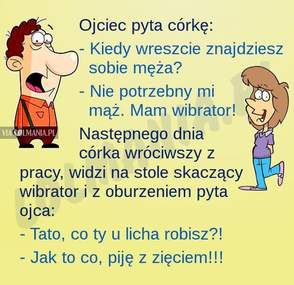 Tata – mistrz ciętej riposty :)