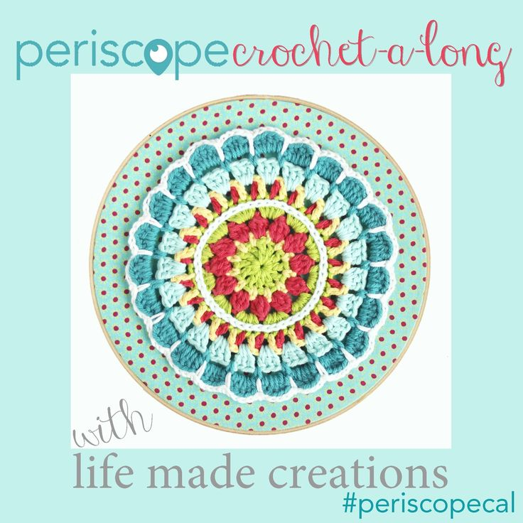 Life Made Creations: join in the first periscope crochet along !