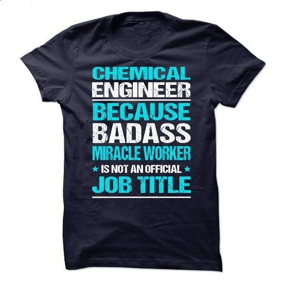 Awesome tee for Chemical Engineer #fashion #style. SIMILAR ITEMS => https://www.sunfrog.com/No-Category/Awesome-tee-for-Chemical-Engineer.html?60505