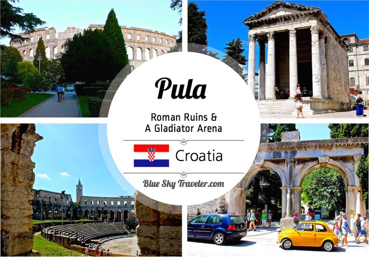 Pula Croatia - Explore Romain ruins throughout the city and experience the excitement of gladiators fighting in a 1st century Roman arena.