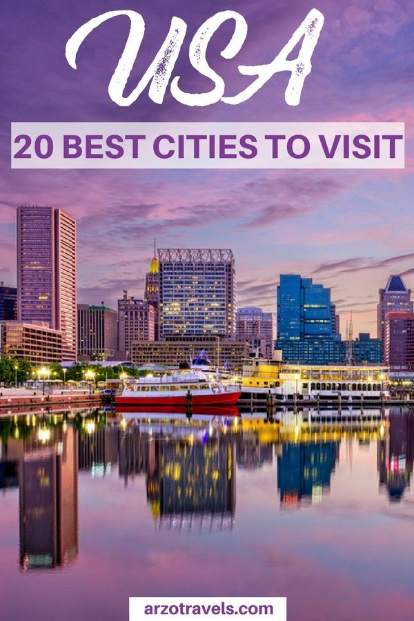 Best Towns And Cities To Visit In The Us Arzo Travels Usa Places To Visit Cool Places To Visit Best States To Visit