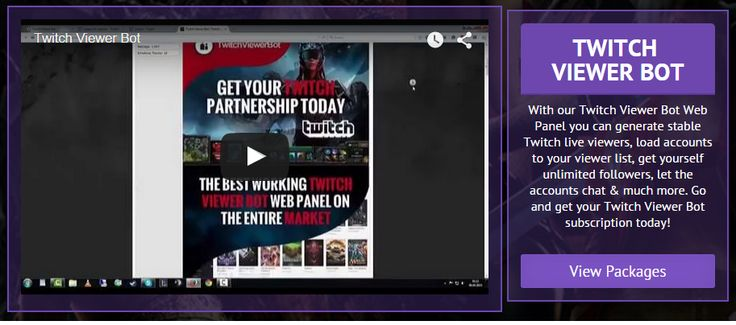 Using our Twitch Viewer Bot Web Panel you can easily determine the amount of viewers you want. Currently the best working Web Panel on the market.