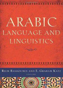 Arabic Language And Linguistics PDF