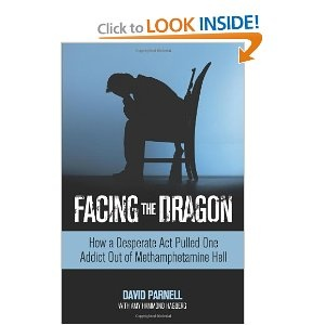 Facing the Dragon: How a Desperate Act Pulled One Addict Out of Methamphetamine HellWorth Reading, Face, Book Worth, Dragons, Desperate, Addict, Assault Rifles, Methamphetamine Hells, Hells 9780757315237