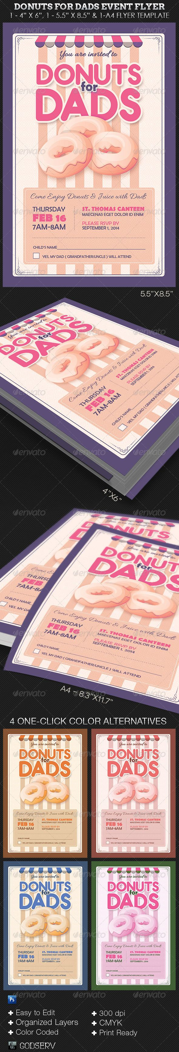 "Donuts for Dads Event Flyer Template - $6.00 The Donuts for Dads Event Flyer Template has a retro design that fits with a festive event for Dads. Great for schools, churches and other events. The templates are conveniently easy to use. All you need to do is, ""Edit, Save, Print'"