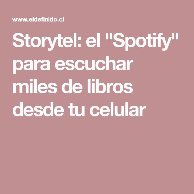 """Storytel: el """"Spotify"""" para escuchar miles de libros desde tu celular"""