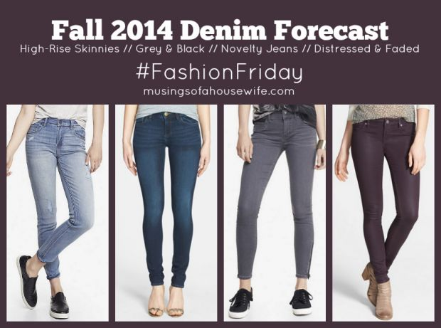 Fall 2014 Denim Trends you need to know about!! #fallfashion #fashionfriday #denimtrends