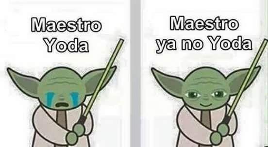 —> | 21 Memes que sólo le darán risa a los fans mexicanos de Star Wars