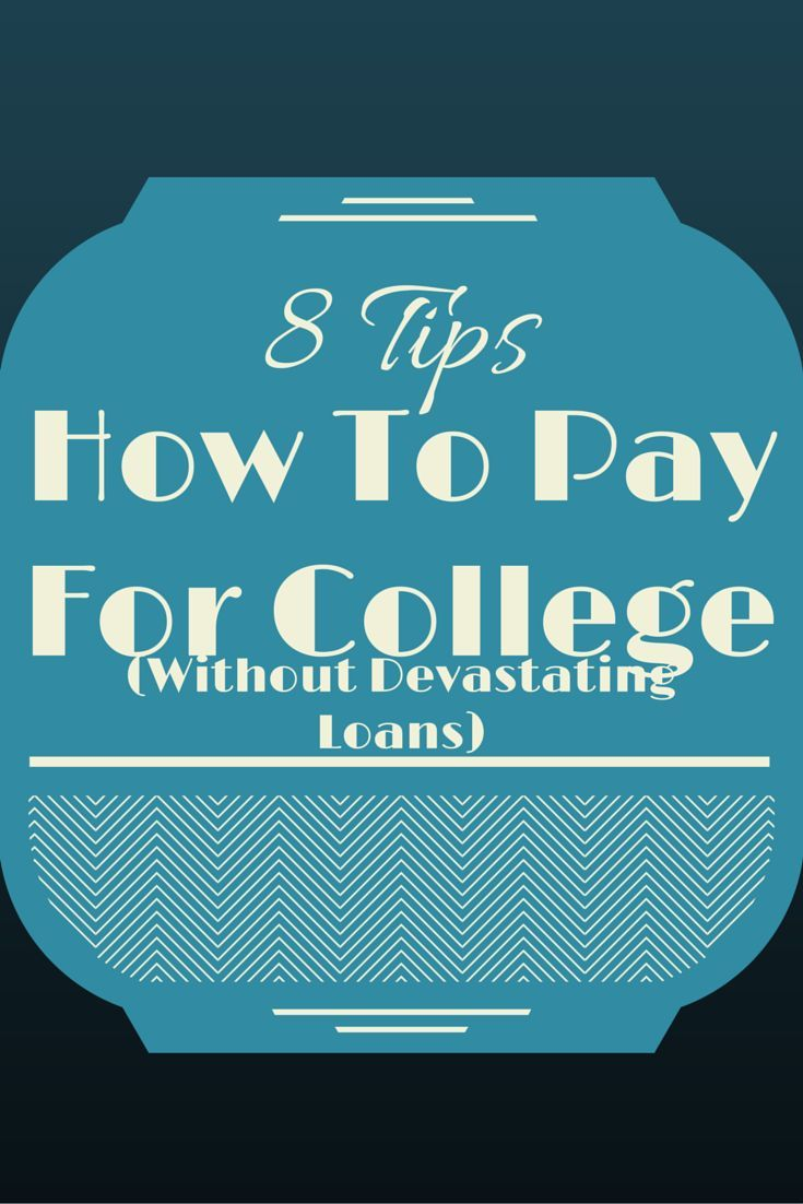 How to Pay For College Without Devastating Loans college student tips #college #student