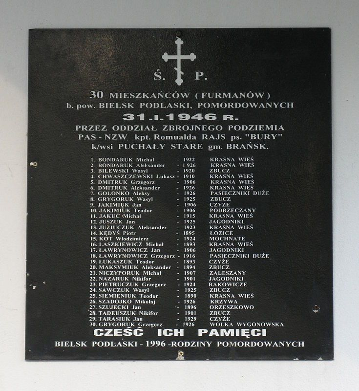 Memorial plaque in Wólka Wygonowska    Wikipedia: The 1946 pacification of villages by PAS NZW in the area of Bielsk County, north-eastern Poland, in the aftermath of World War II, was the subject of official investigation by the government-affiliated Institute of National Remembrance since 1995.