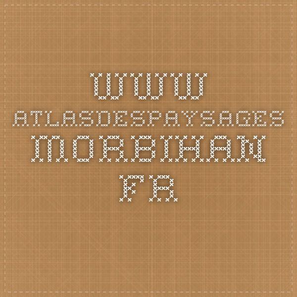 www.atlasdespaysages-morbihan.fr