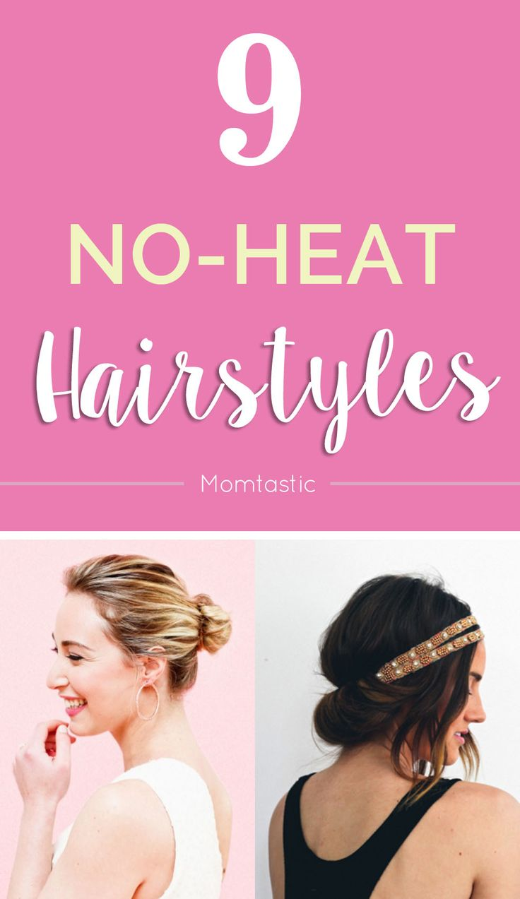 9 Gorgeous, No-Heat Hairstyles in 15 Minutes or Less