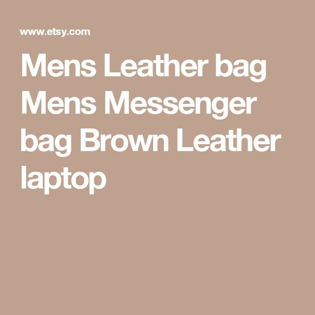 Mens Leather bag Mens Messenger bag Brown Leather laptop