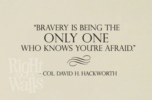 30 Great Quotes About Being Brave
