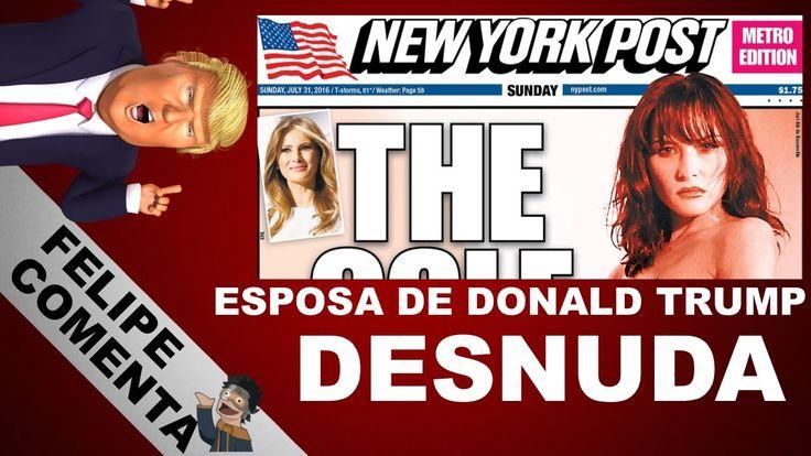 MELANIA TRUMP DESNUDA THE NEW YORK POST - ESPOSA DE DONALD TRUMP