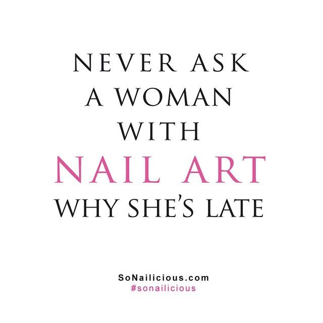 31798b7cc4a3e3ecbf7298164f766b26 nail quotes wisdom 119 best nail quotes images on pinterest nail quotes, acrylic,Meme Nail Art