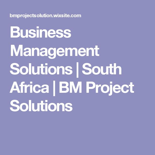 Business Management Solutions | South Africa | BM Project Solutions