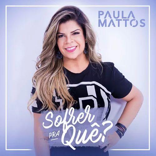 Paula Mattos - Posso Te Ferir (Sou Rosa) - https://bemsertanejo.com/paula-mattos-posso-te-ferir-sou-rosa/