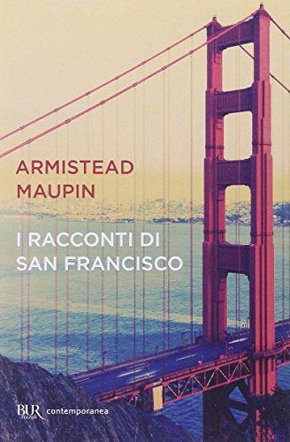 I racconti di San Francisco-Tales of the city di Armistead Maupin